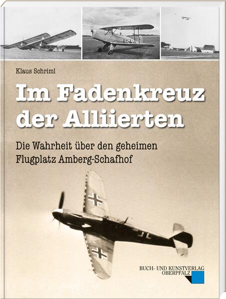 """Abbildung des Buches """"Im Fadenkreuz der Alliierten"""" von Klaus Schriml"""